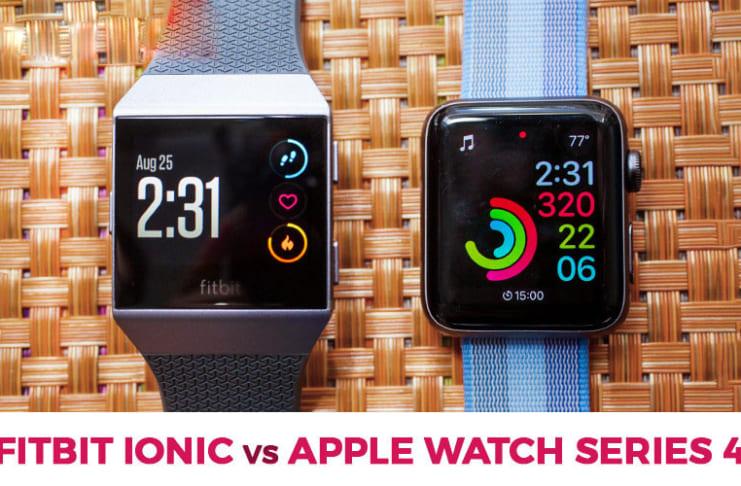 so sánh đồng hồ thông minh fitbit ionic vs apple watch series 4